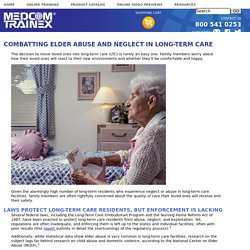 Combatting Elder Abuse And Neglect In Long-Term Care
