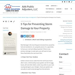 5 Tips for Preventing Storm Damage to Your Property - AAA Public Adjusters, LLC