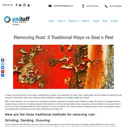 Preventing or Removing Rust with Seal n Peel or Unituff 452