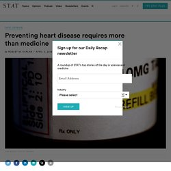 Preventing heart disease requires more than medicine