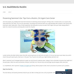 Preventing Swimmer's Ear: Tips from a Rocklin, CA Urgent Care Center