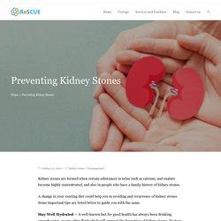 Preventing Kidney Stones - ReSCUE Urology Hospital Blog