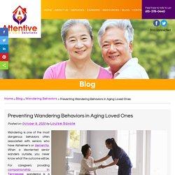 Preventing Wandering Behaviors in Aging Loved Ones