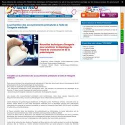 La prévention des accouchements prématurés à l'aide de l'imagerie médicale.