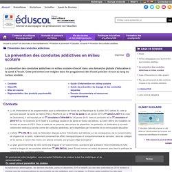 Prévention des conduites addictives - La prévention des conduites addictives en milieu scolaire - ÉduSCOL