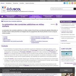 Prévention des conduites addictives - La prévention des conduites addictives en milieu scolaire