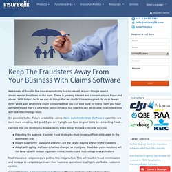 Fraud Prevention From Your Business With Claims Administration Software