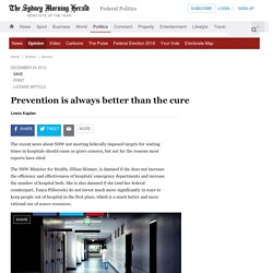 Prevention is always better than the cure