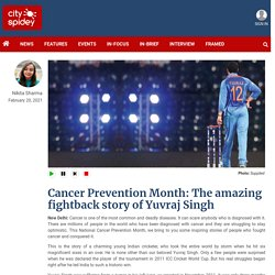 Cancer Prevention Month: The amazing fightback story of Yuvraj Singh