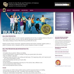 Bullying Prevention - Center for the Study and Prevention of Violence - Institute of Behavioral Science