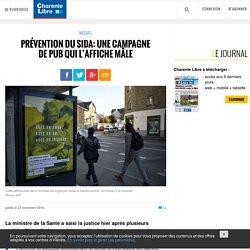 Prévention du sida: une campagne de pub qui l'affiche mâle - Charente Libre.fr