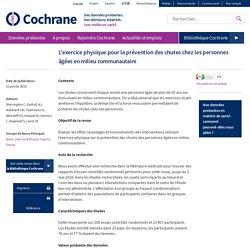L'exercice physique pour la prévention des chutes chez les personnes âgées en milieu communautaire / Revue Cochrane, janv 2019