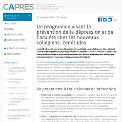 Un programme visant la prévention de la dépression et de l'anxiété chez les nouveaux collégiens: Zenétudes
