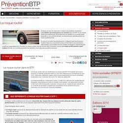 Le risque routier / Dossiers prévention