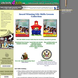 Home - Character Education, Life Skills, Drug Prevention, Heath Skills - K-6 Elementary School Lesson Plans, Teacher Resources and School Assemblies