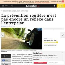 La prévention routière n'est pas encore un réflexe dans l'entreprise, Directions ressources humaines