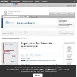 La prévention du risque en médecine - La prévention dans la transition épidémiologique - Collège de France