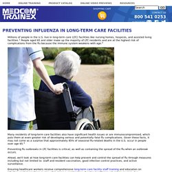 PREVENTING INFLUENZA IN LONG-TERM CARE FACILITIES