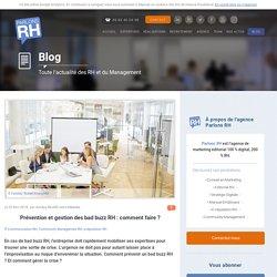 Prévention et gestion des bad buzz RH : comment faire ?