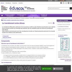 Climat scolaire et prévention des violences - Le harcèlement entre élèves