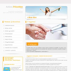 Actions-prévention.com, le portail prévention d'Harmonie Fonction Publique - Bien-être