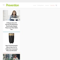 Prevention: Healthy Living Tips, Fitness, Recipes, Diet, Beauty