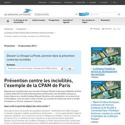 Prévention contre les incivilités, l'exemple de la CPAM de Paris