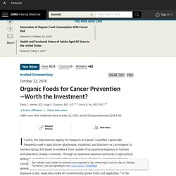 JAMA 22/10/18 Organic Foods for Cancer Prevention—Worth the Investment?