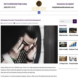 Why Relapse Prevention Therapy Needs to Include Stress Management