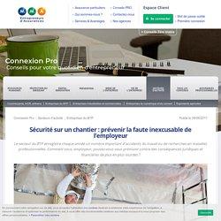 Sécurité chantier - prévention des risques : obligations ...