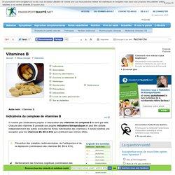 Vitamines B : prévention des maladies du coeur, de l'ostéoporose et de la dépression