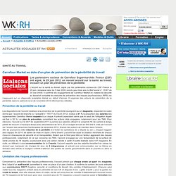 SANTÉ AU TRAVAIL - Carrefour Market se dote d'un plan de prévention de la pénibilité du travail