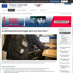 Prévention contre le phishing / Cybercrime / Dossiers / Actualités - Police nationale - Ministère de l'Intérieur