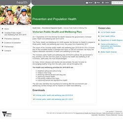 Victorian Public Health and Wellbeing Plan - Prevention and Population Health - Department of Health and Human Services