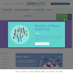 Addict'Aide Pro et la Mildeca au cœur de la prévention des addictions dans le milieu professionnel