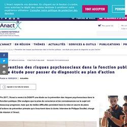 Prévention des risques psychosociaux dans la fonction publique : une étude pour passer du diagnostic au plan d'action