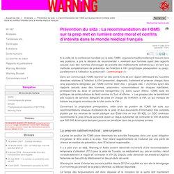 Prévention du sida : La recommandation de l'OMS sur la prep met en lumière ordre moral et conflits d'intérêts dans le monde médical français - The WARNING