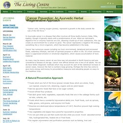Cancer Prevention: An Ayurvedic Herbal Regenerative Approach