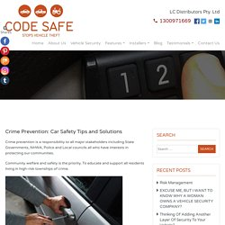 Crime Prevention: Car Safety Tips and Solutions