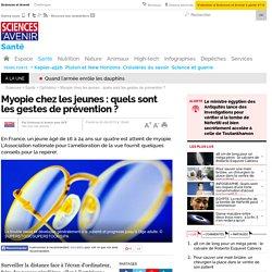 Myopie chez les jeunes : quels sont les gestes de prévention ?