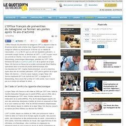 L'Office français de prévention dutabagisme va fermer sesportes après 16ans d'activité
