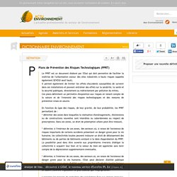 Plans de Prévention des Risques Technologiques (PPRT) - Définition