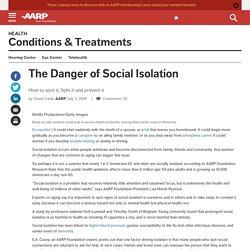 Social Isolation: Symptoms, Prevention, Treatments