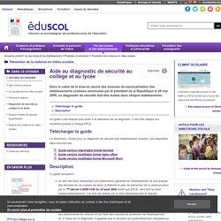 Prévention de la violence en milieu scolaire - Diagnostic de sécurité au collège et au lycée