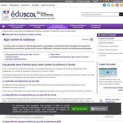 Prévention de la violence en milieu scolaire - Agir contre la violence