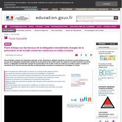 Prévention et lutte contre les violences en milieu scolaire:point d'étape