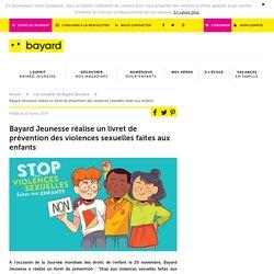 3 vidéos accompagnant le livret de prévention des violences sexuelles faites aux enfants (Bayard Jeunesse)