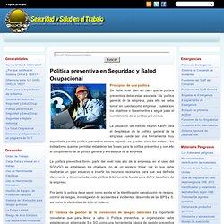 Seguridad y Salud en el Trabajo: Politica preventiva en Seguridad y Salud Ocupacional
