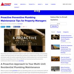 Proactive Preventive Plumbing Maintenance Tips for Property Managers