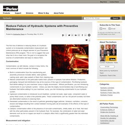 Reduce Failure of Hydraulic Systems with Preventive Maintenance